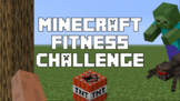 Virtual P.E. Game Video - Minecraft Fitness Challenge - RS