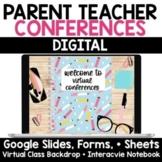 Virtual Parent Teacher Conferences | Google Forms Sheets + Slides | Digital
