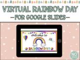 Virtual Rainbow Day for Google Slides