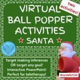 Santa Virtual Popper Interactive PowerPoint (2 activities)