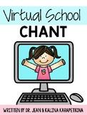 Virtual School Chant
