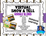 Virtual Show and Tell for Google Slides Distance Learning