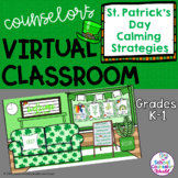 Virtual St. Patrick's Day Classroom: SEL Lesson, Calming S