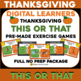 Virtual THANKSGIVING This OR That Exercise Party Activity