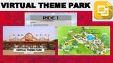 Virtual Theme Park Tour (Editable in Google Slides)