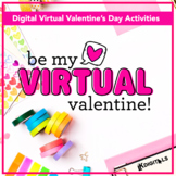 Virtual Valentine's Day | Google Slides™ & Seesaw™