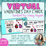 Virtual Valentine's Day cards - Class Set (Create your own