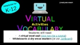 Virtual Vocabulary Activities for Any Word List (Adaptable K-12)