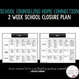 Distance Learning Elementary School Counseling 2 Week Plan