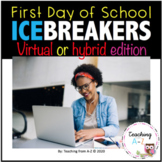 Virtual or Hybrid First Day of School Icebreakers for Dist