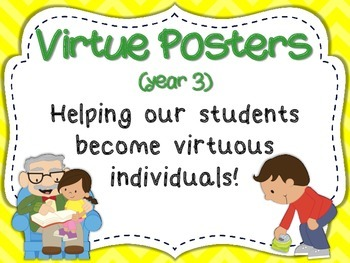 Virtue Posters (Year 3) for Intermediate Grades