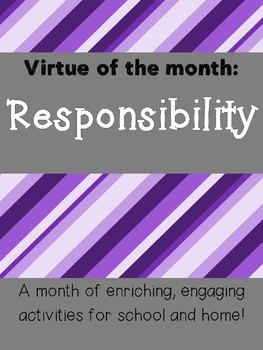 Responsibility Virtue of the Month Pack (Character Education)
