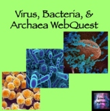Virus, Bacteria, and Archaea WebQuest