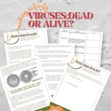 Viruses: Dead or Alive?