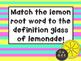 Vis- Latin Root Word Lemonade Match- Morphology