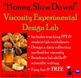Viscosity Experimental Design Lab: Honey & The Effect of T