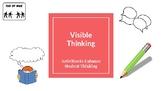 Visible Thinking ~ Enhancing Student Thinking