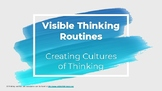 Visible Thinking Routine Posters
