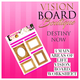 Vision Board DESTINY NOW's Worksheet - 4 Main Area Life Ad