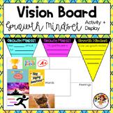 Vision Board Growth Mindset Activity/Display