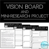 Vision Board and Mini-Research Project
