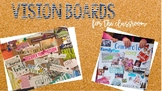 Vision Boards for the Classroom