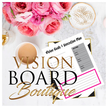 Vision Goals & Execution Plan - Vision Board Boutique