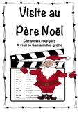 Visite au Père Noel - Visit to Santa Role-play