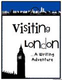 Visiting London: A Writing Adventure