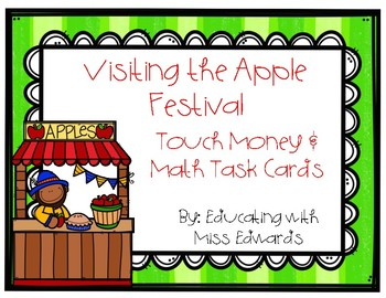 Visiting the Apple Festival Touch Money & Math Task Cards