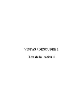 Vistas / Descubre 1 - Test (examen) de la Lección 4 (100 puntos)