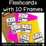 Visual Addition and Subtraction Flashcards with 10 Frames ~ First Grade