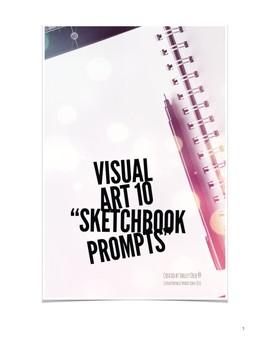 Visual Art 10 Sketchbook Prompts