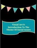 Visual Art 8: Intro To Social Issues (Saskatchewan)