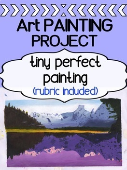"""Visual Art - Acrylic Painting Project for high school - """"Tiny Perfect Painting"""""""
