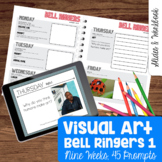 Visual Art Bell Ringers - Vocabulary, Imagination, Art His