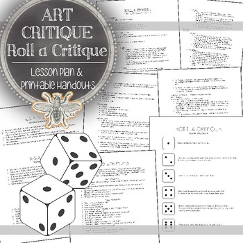 Visual Art Critique Game: Roll A Critique (Individual, Small Group, & All Class)
