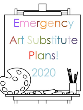 Art Sub Plans / Lessons with K thru 12  with Step-by-Steps for Students