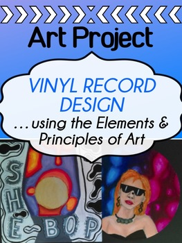 Visual Art - Elements and Principles of Art - Vinyl Album design project