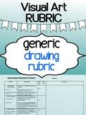 Visual Art - Generic Drawing Rubric for high school