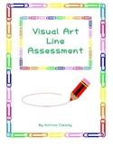 Visual Art Line Assessment