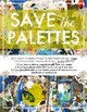 Visual Art Printable Posters: Save the Palettes Decor & Caring for Supplies
