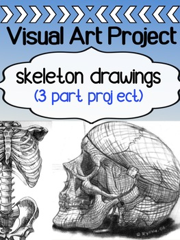 Visual Art - Skeleton Drawing Assignment for high school