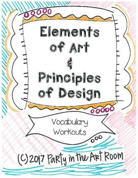 Visual Art Vocabulary (Elements of Art and Principles of Design)