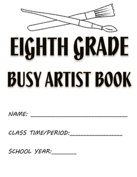 Visual Arts: 6th, 7th and 8th Grade Sketchbook or Busy Artist Book (90 Prompts)