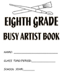 Visual Arts: 6th, 7th and 8th Grade Sketchbook or Busy Art