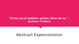 Visual Arts: Abstract Expressionism and Identity
