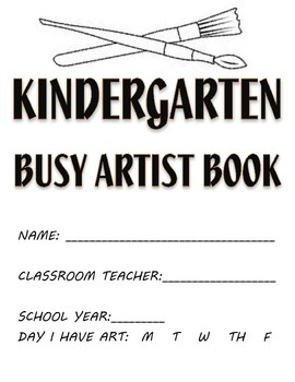 Visual Arts: Elementary (K - 5th Grades) Sketchbook or Busy Artist Book BUNDLE