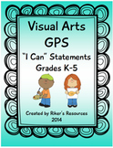 """Visual Arts Standards """"I Can"""" Statements (Grades K-5) (as of 2009)"""