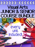Visual Arts complete BUNDLE for a semester long course- for grades 9, 10, 11, 12